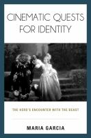 Cinematic quests for identity : the hero's encounter with the beast