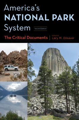 Book cover for America's national park system : the critical documents / edited by Lary M. Dilsaver