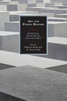 Art and public history : approaches, opportunities, and challenges /