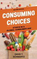 Consuming choices : ethics in a global consumer age /