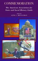 Commemoration : the American Association for State and Local History guide /