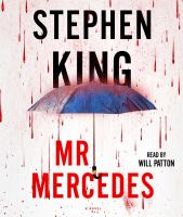Mr. Mercedes [sound recording] : a novel