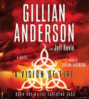 A vision of fire [sound recording] : a novel