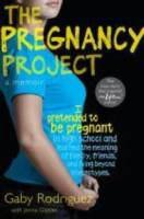 The pregnancy project : a memoir
