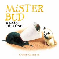 Cover of the book Mister Bud wears the cone