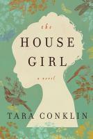 The house girl.