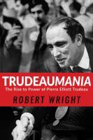 book cover image Trudeaumania