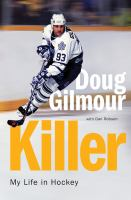book cover image Killer: my life in hockey