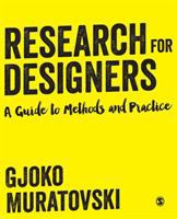 Research for designers : a guide to methods and practice