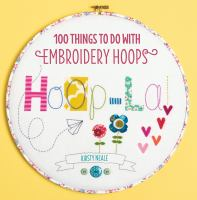 Cover of the book Hoop la! : [100 things to do with embroidery hoops]