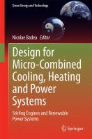 Design for Micro-Combined Cooling, Heating and Power Systems [electronic resource] : Stirling Engines and Renewable Power Systems