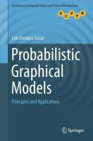 Probabilistic Graphical Models [electronic resource] : Principles and Applications