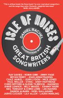 Isle of noises : conversations with great British songwriters
