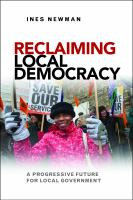 Reclaiming local democracy : a progressive future for local government