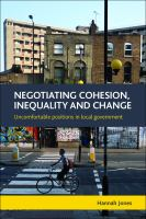 Negotiating cohesion, inequality and change : uncomfortable positions in local government