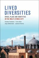 Lived diversities : space, place and identities in the multi-ethnic city