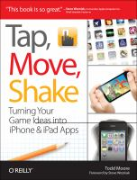 Tap, move, shake : turning your game ideas into iPhone & iPad apps