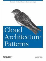 Cloud architecture patterns [electronic resource]