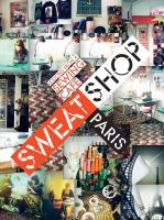 Sweat Shop Paris