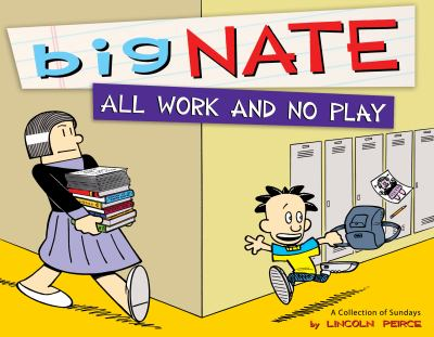 Big Nate: all work and no play - Library Catalog