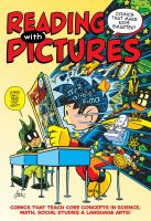 Cover of the book Reading with pictures : comics that make kids smarter!
