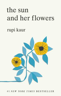 Cover Image for The Sun and Her Flowers by Rupi Kaur