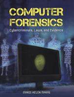 Computer forensics : cybercriminals, laws, and evidence