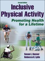 Inclusive physical activity : promoting health for a lifetime