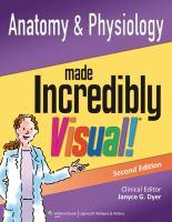 Anatomy & physiology made incredibly visual!