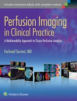 Perfusion imaging in clinical practice : a multimodality approach to tissue perfusion analysis