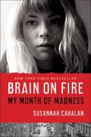 Brain on fire : my month of madness