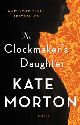 Cover Image for The Clockmaker's Daughter by Morton