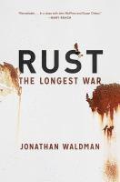 Rust : the longest war