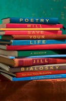 book cover image Poetry Will Save Your Life