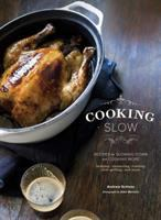 book cover: cooking slow recipes for slowing down and cooking more