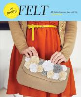 Cover of the book So pretty! felt : 24 stylish projects to make with felt