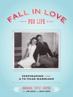 Fall in love for life : inspiration from a 73-year marriage