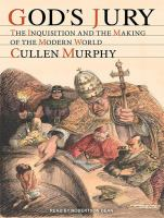 God's jury [sound recording] : the Inquisition and the making of the modern world