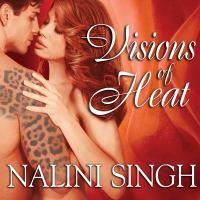 Visions of heat psy-changelings series, book 2