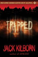 Trapped : a novel of terror