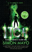 Itch: the Explosive Adventures of an Element Hunter, by Simon Mayo