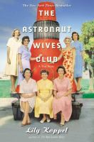 Cover of the book The astronaut wives club : a true story