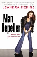 Man repeller : seeking love, finding overalls : essays