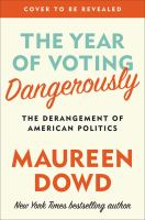 book cover image The Year of Voting Dangerously