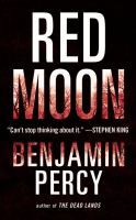 Red moon [text (large print)] : a novel