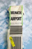 Munich Airport : a novel