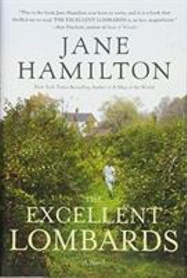 Cover Image for The Excellent Lombards by Jane Hamilton