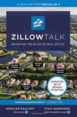 Cover Image for Zillow Talk: The New Rules of Real Estate by Spencer Rascoff