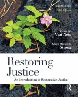 Restoring justice [electronic resource] : an introduction to restorative justice