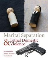 Marital separation and lethal domestic violence [electronic resource]